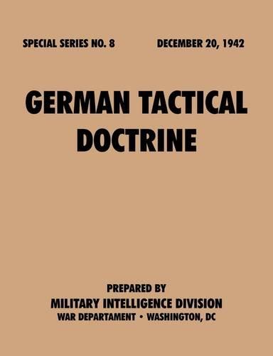 German Tactical Doctrine. December 20, 1942
