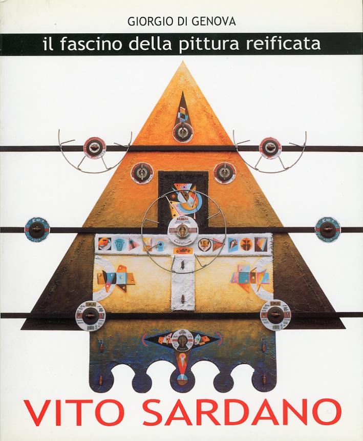 Il Fascino delle Pittura Reificata. Vito Sardano. Opere 1990 - 2000.