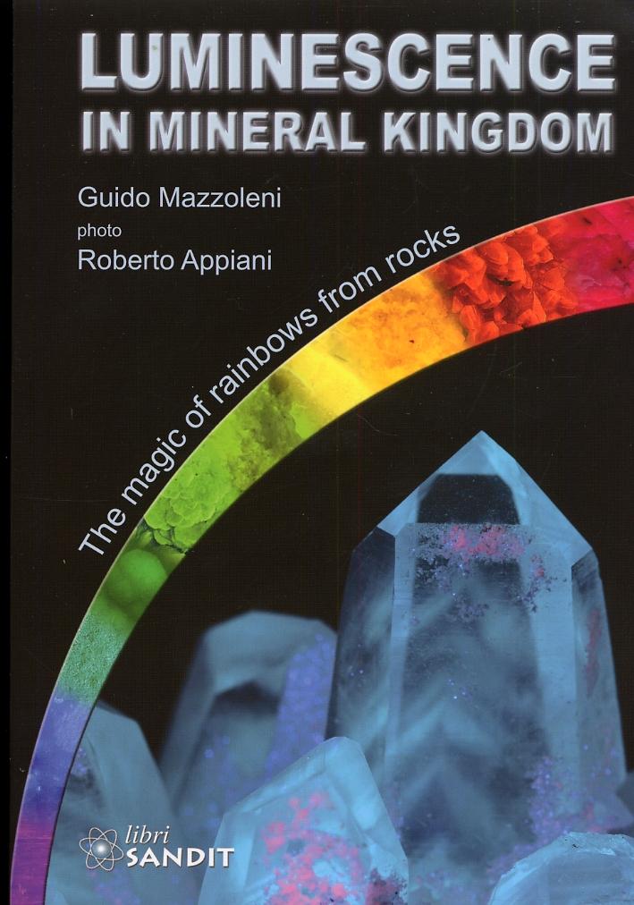 Luminescence in Mineral Kingdom.