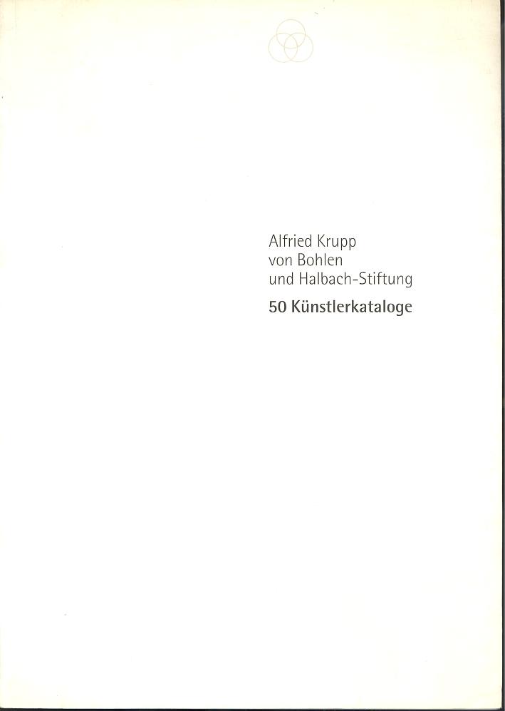 50 Kunstlerkataloge. Alfried Krupp von Bohlen und Halbach-Stiftung.