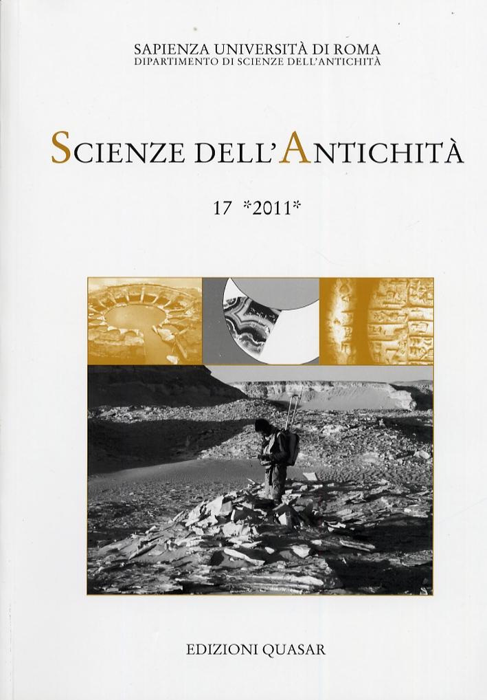 Scienze dell'Antichità. Storia, Archeologia, Antropologia (2011). Vol. 17