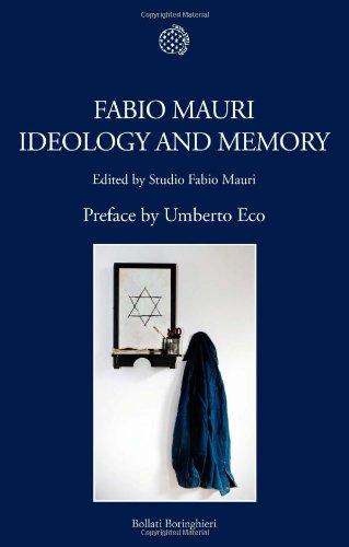 Fabio Mauri. Ideology and memory. Ediz. inglese.