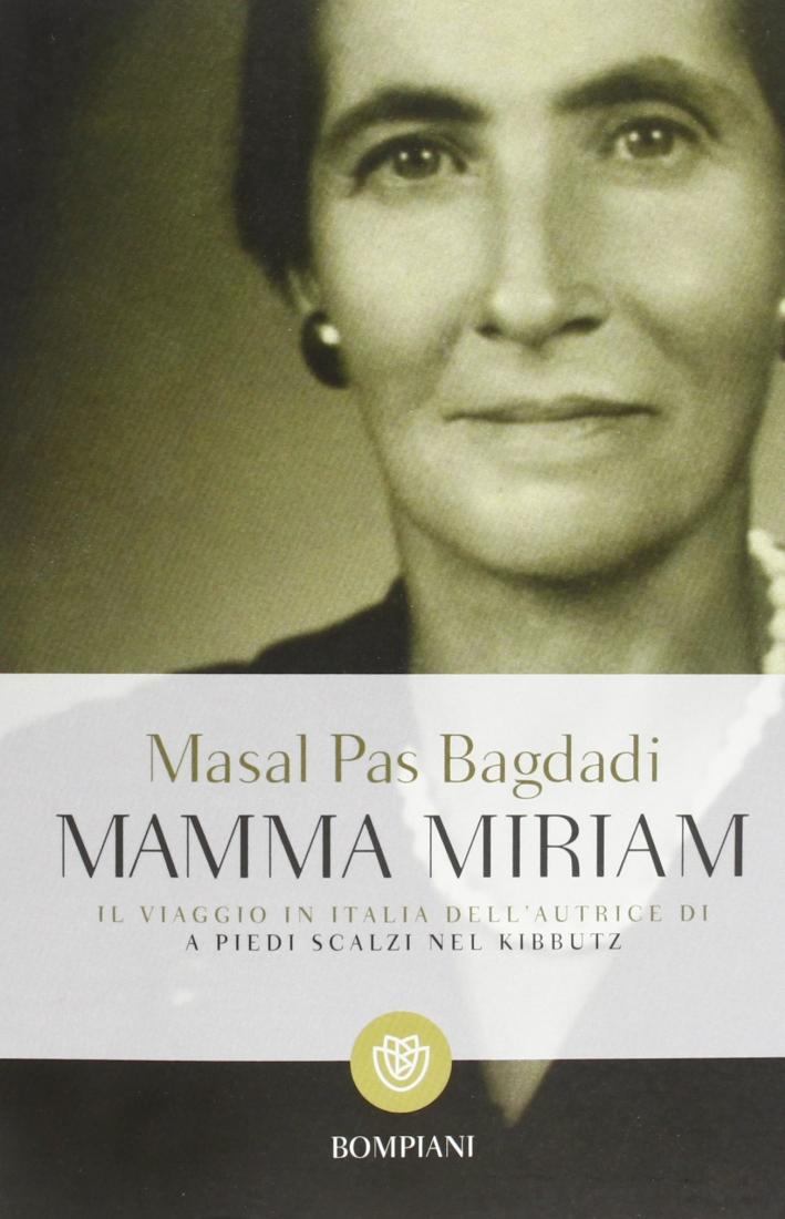 Mamma Miriam.