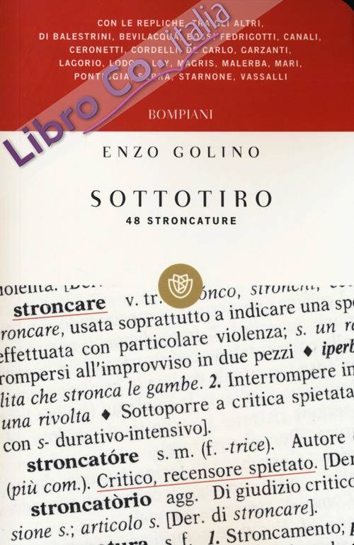 Sottotiro. Quarantotto stroncature
