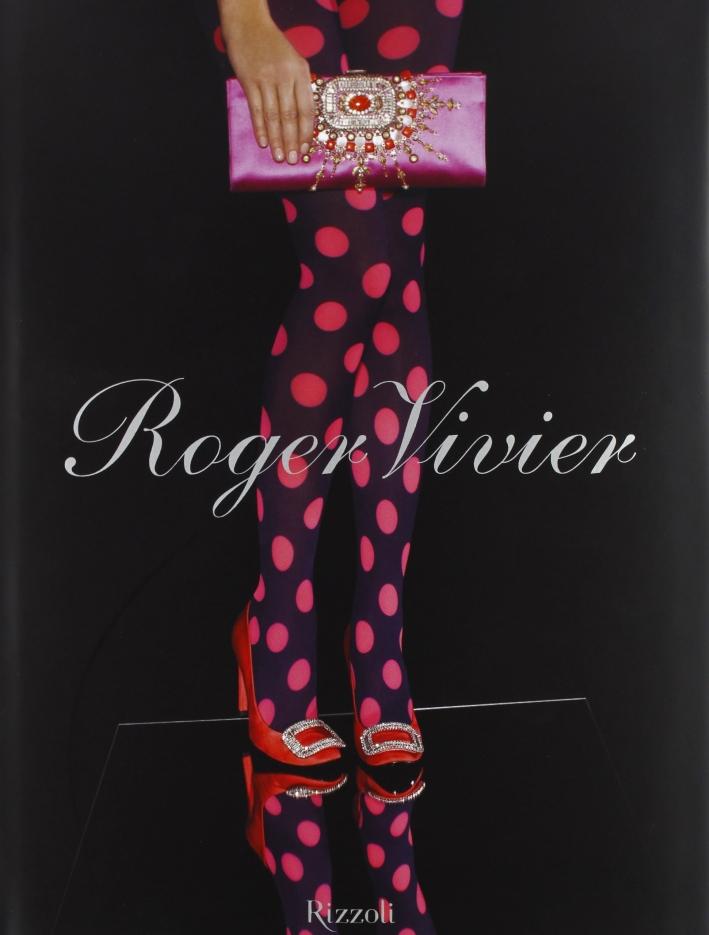 Roger Vivier. Ediz. illustrata