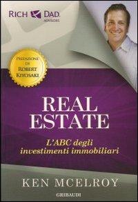 Real estate. L'ABC degli investimenti immobiliari.