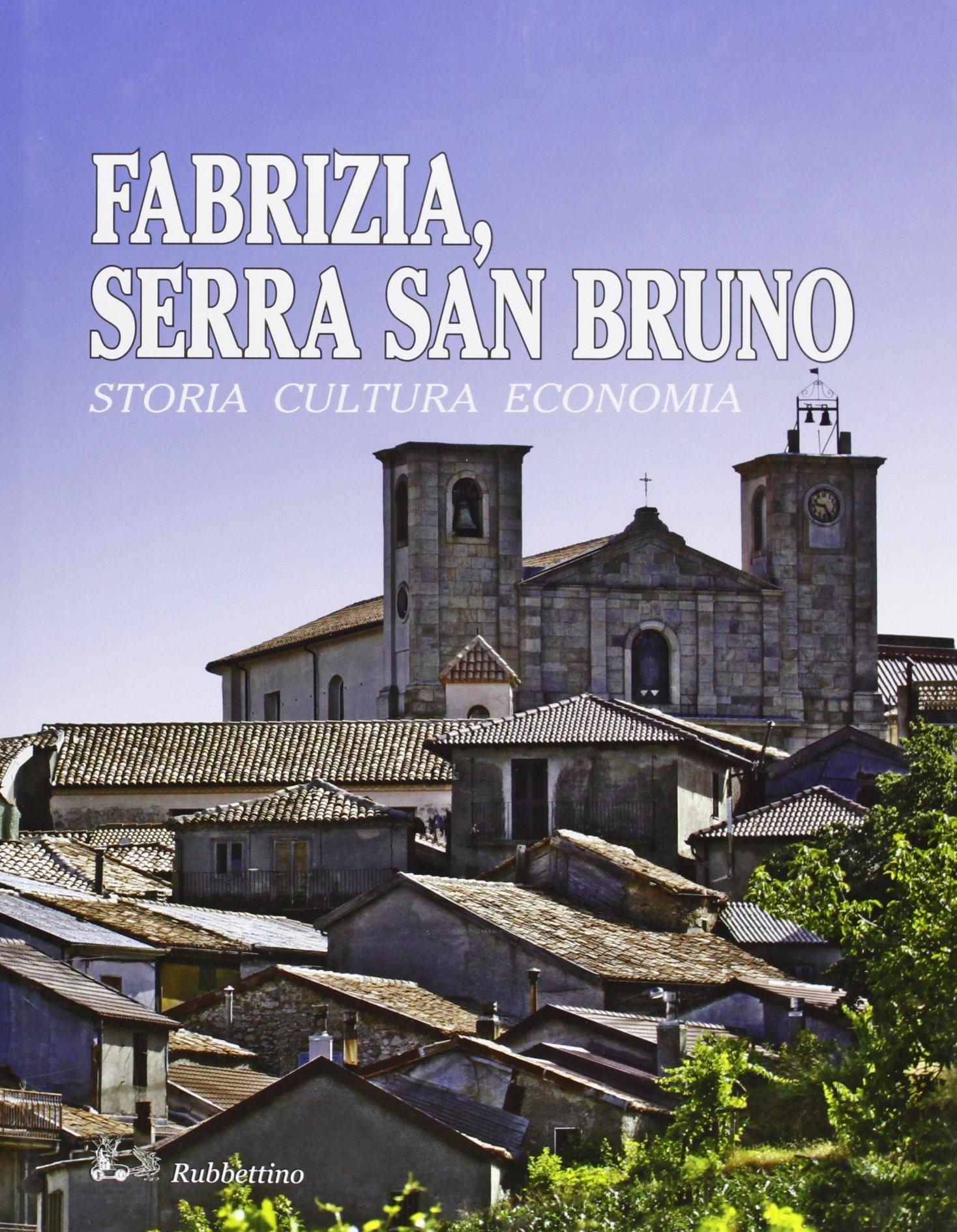 Fabrizia, Serra San Bruno. Storia, cultura, economia