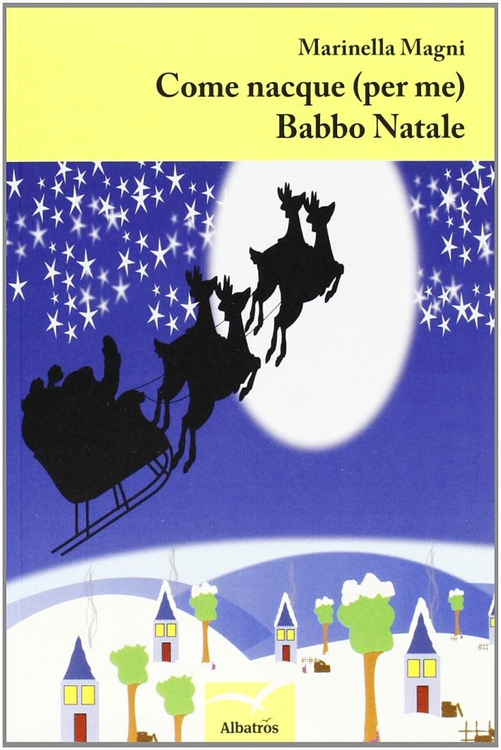 Come nacque (per me) Babbo Natale