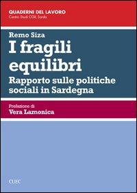 I fragili equilibri. Rapporto sulle politiche sociali in Sardegna