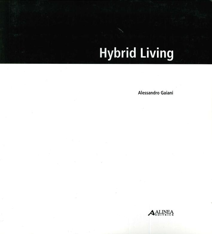 Hybrid living