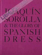 Joaquin Sorolla and the Glory of Spanish Dress