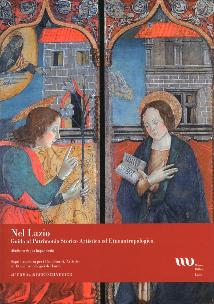 Nel Lazio. Guida al Patrimonio Artistico ed Etnoantropologico. Vol. 3