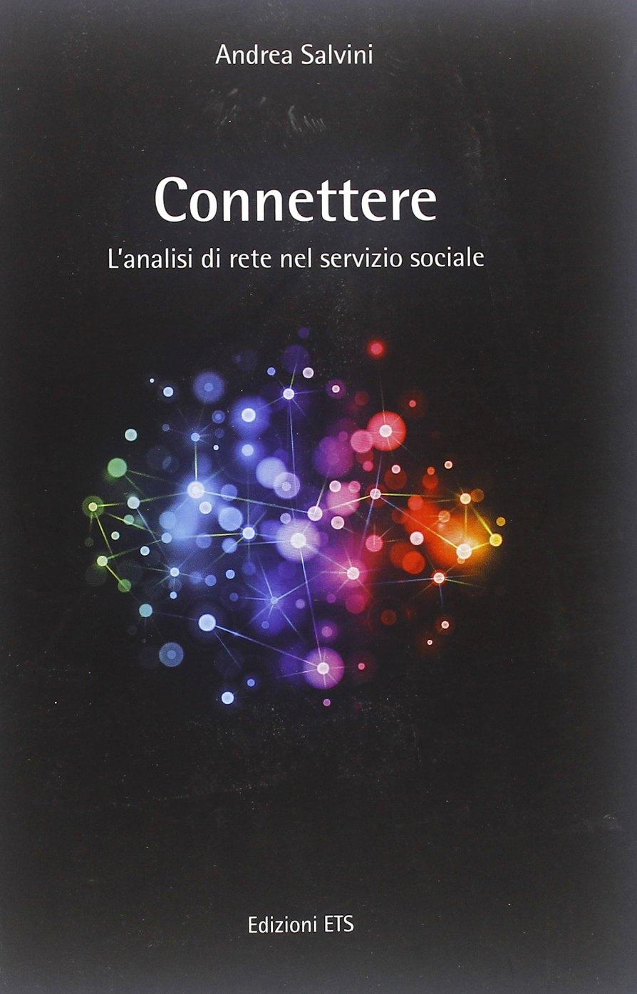 Connettere. L'analisi di rete nel servizio sociale