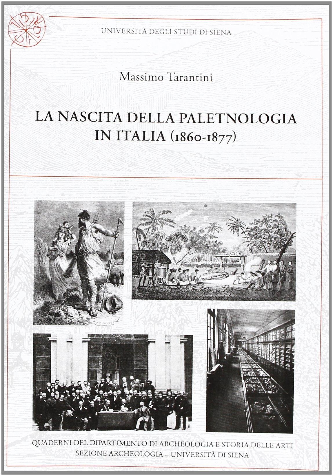 La nascita della paletnologia in Italia (1860-1877).