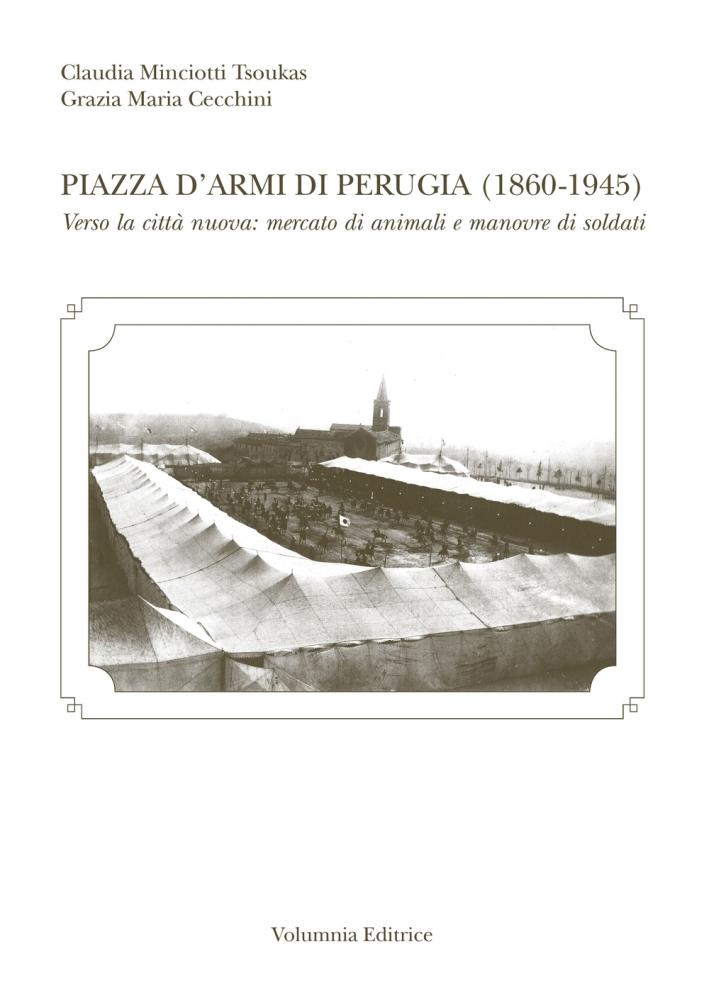 Piazza d'armi di Perugia (1860-1945)