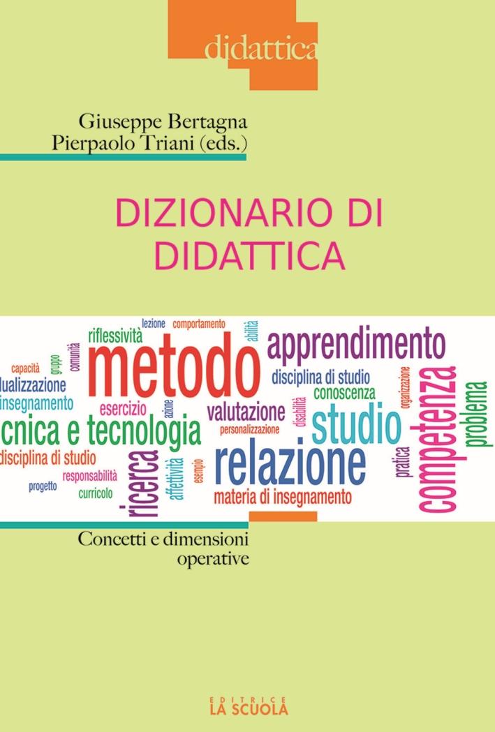 Dizionario di didattica. Concetti e dimensioni operative