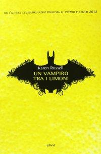 Un vampiro tra i limoni.