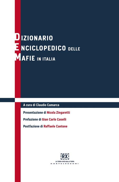 Dizionario enciclopedico delle mafie in Italia