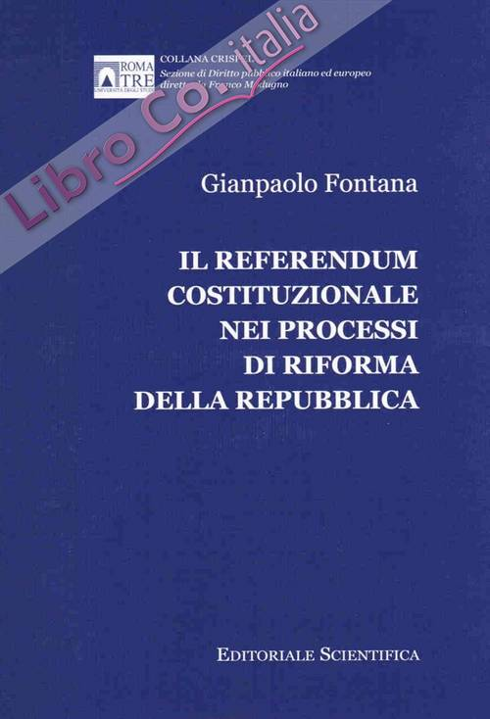 Il referendum costituzionale nei processi di riforma della repubblica