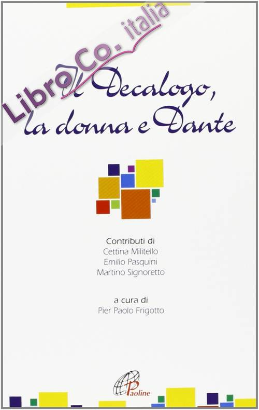 Il decalogo, la donna e Dante