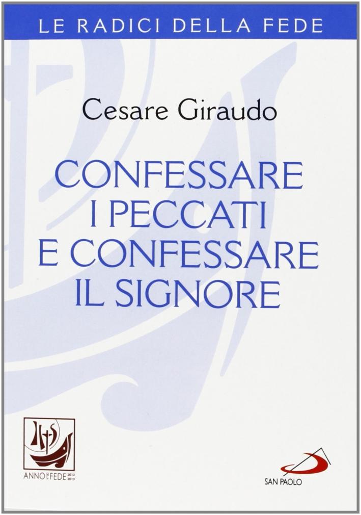 Confessare i peccati e confessare il Signore