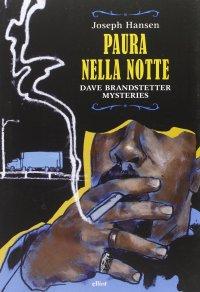 Paura nella notte. Dave Brandstetter mysteries