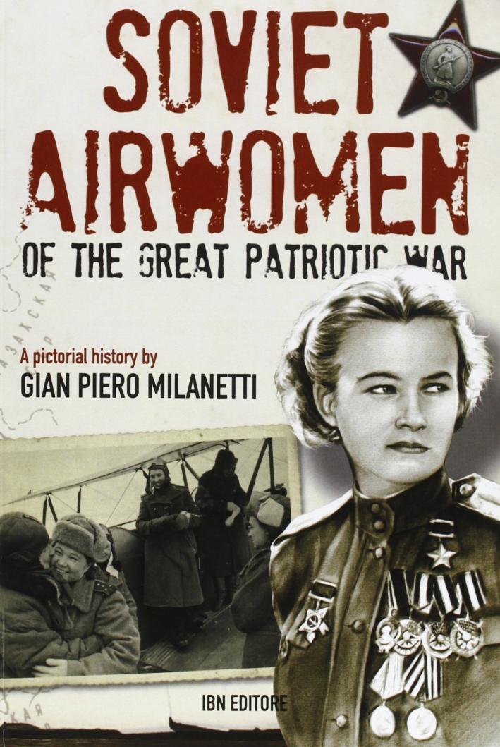 Soviet Airwomen of the Great Patriotic War