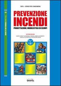 Prevenzione incendi. Con Contenuto digitale per download e accesso on line