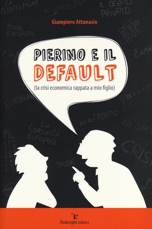 Pierino e il default (la crisi economica rappata a mio figlio)