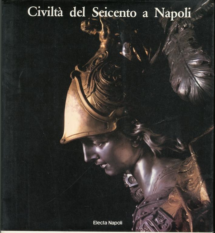 Civiltà del Seicento a Napoli. Volume 2