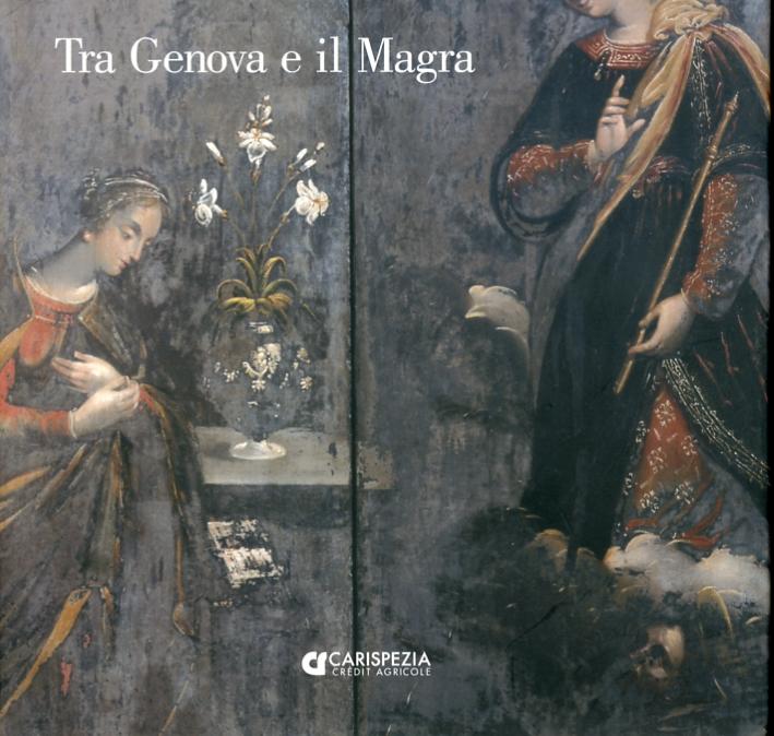 Tra Genova e il Magra. Pittori e scultori nella liguria di Levante