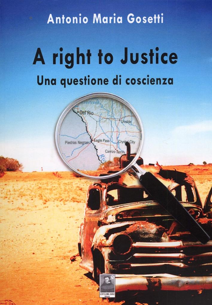 A right to Justice. Una questione di coscienza
