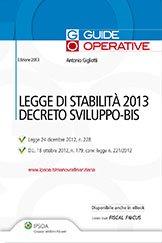 Legge di stabilità 2013 e decreto sviluppo-bis