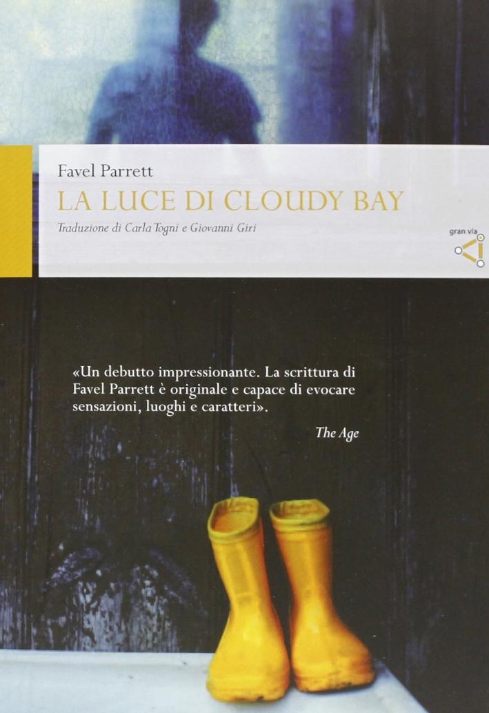 La luce di Cloudy Bay
