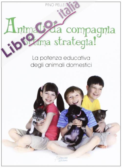 Animali da compagnia ottima strategia!