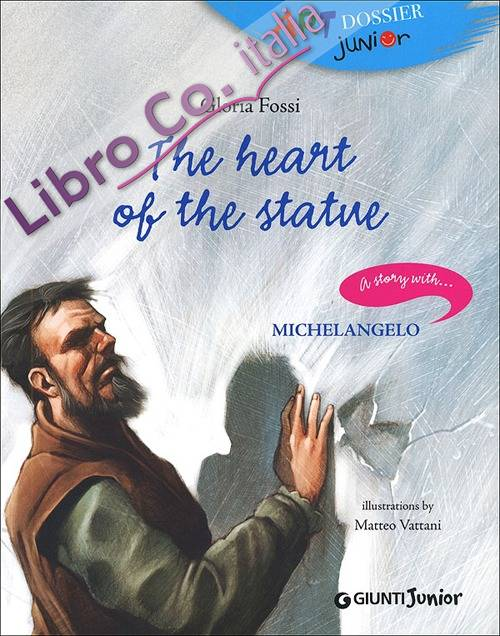 The heart of the statue. A story with... Michelangelo.