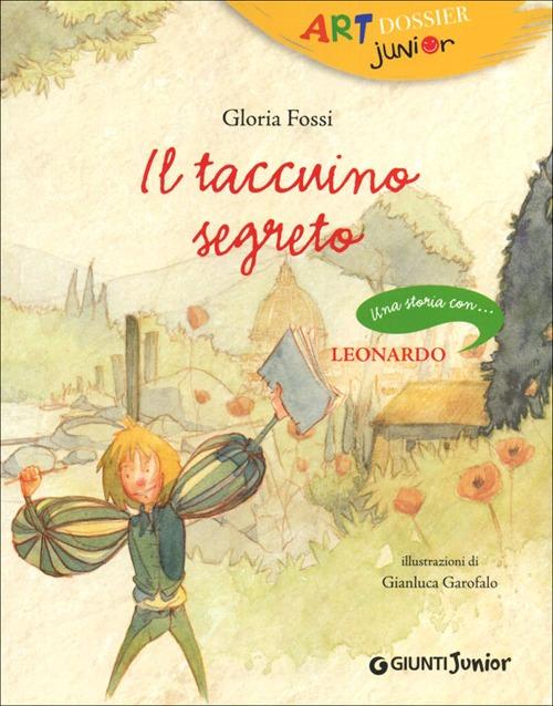 Il taccuino segreto. Una storia con ... Leonardo.
