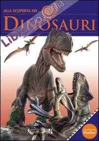 Alla scoperta dei... dinosauri.