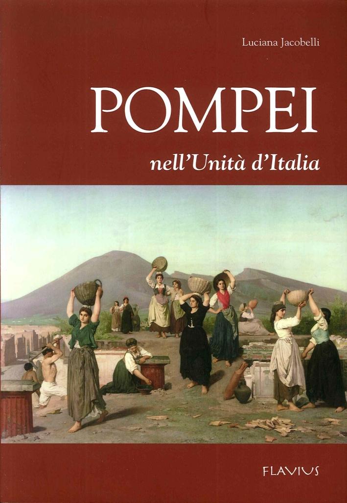 Pompei nell'unità d'Italia.