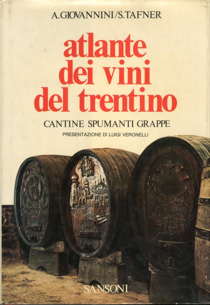 Atlante dei vini del trentino cantine, spumanti, grappe.