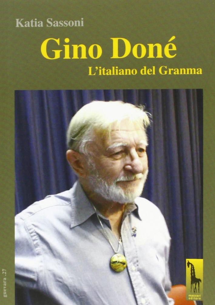 Gino Doné. L'italiano del Granma.