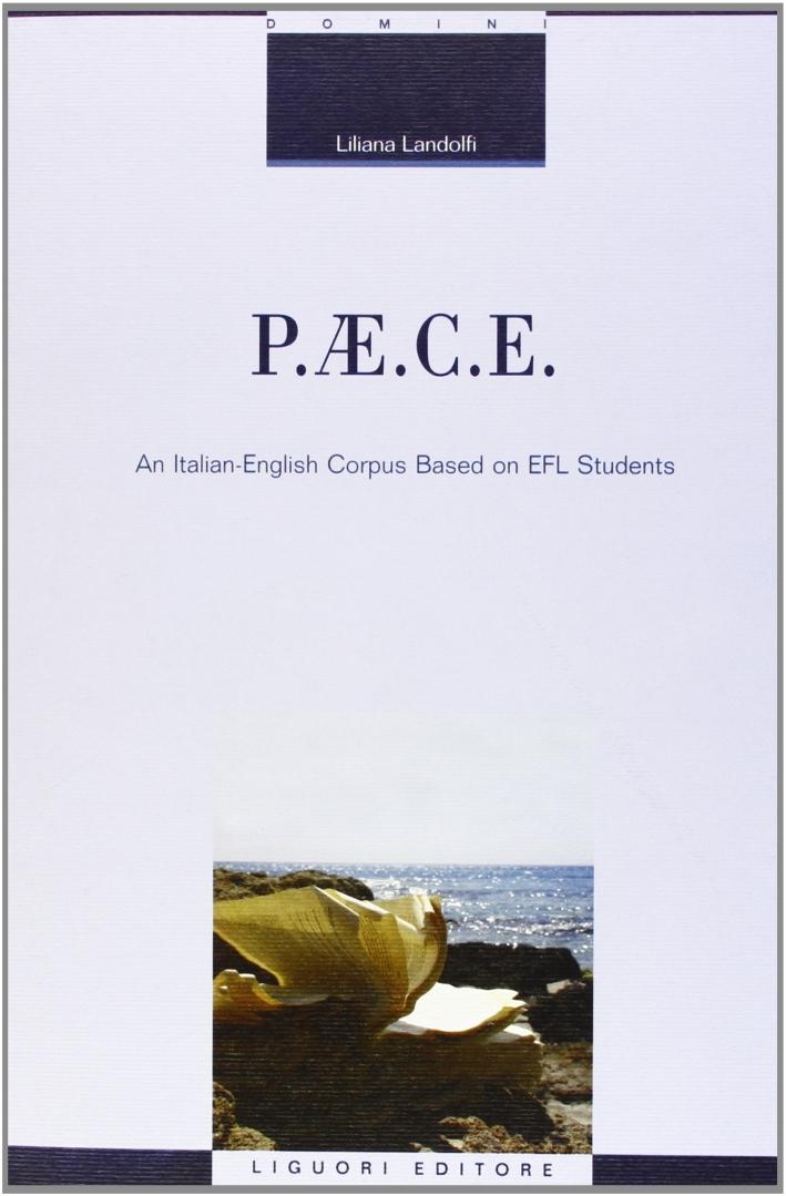 P.AE.C.E. An Italian-English corpus based on EFL students.