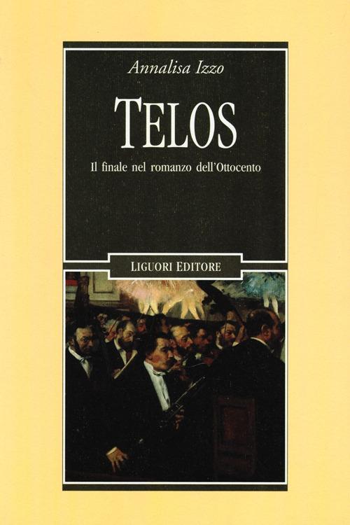 Telos. Il finale nel romanzo dell'Ottocento.