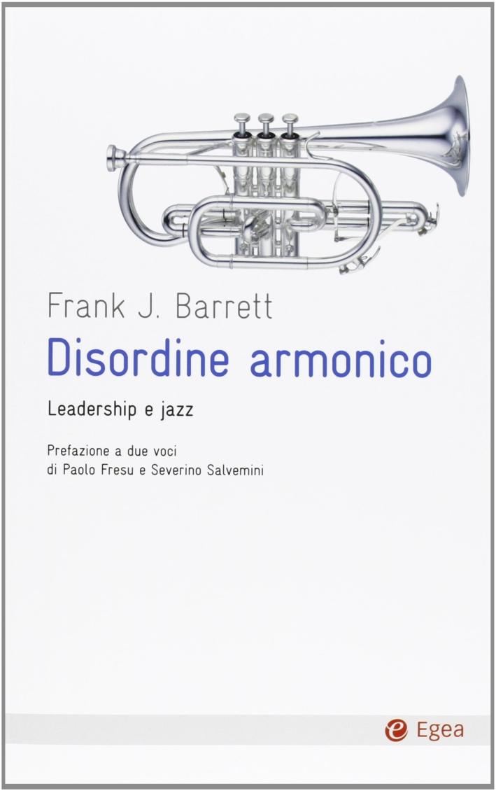 Disordine armonico. Leadership e jazz.