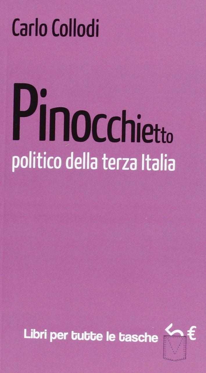 Pinocchietto politico della terza Italia.