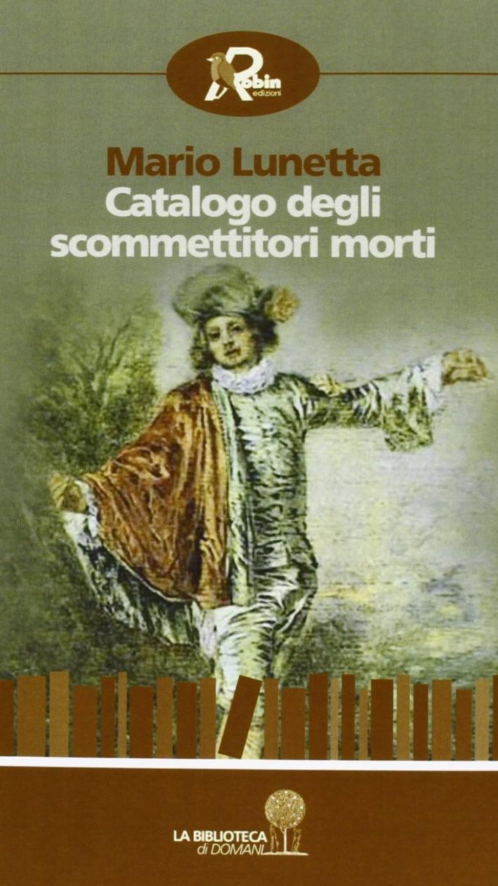 Catalogo degli scommettitori morti.