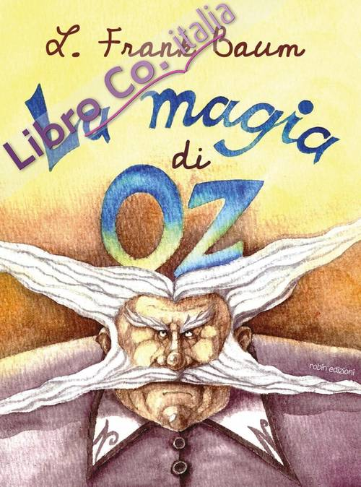 La magia di Oz.
