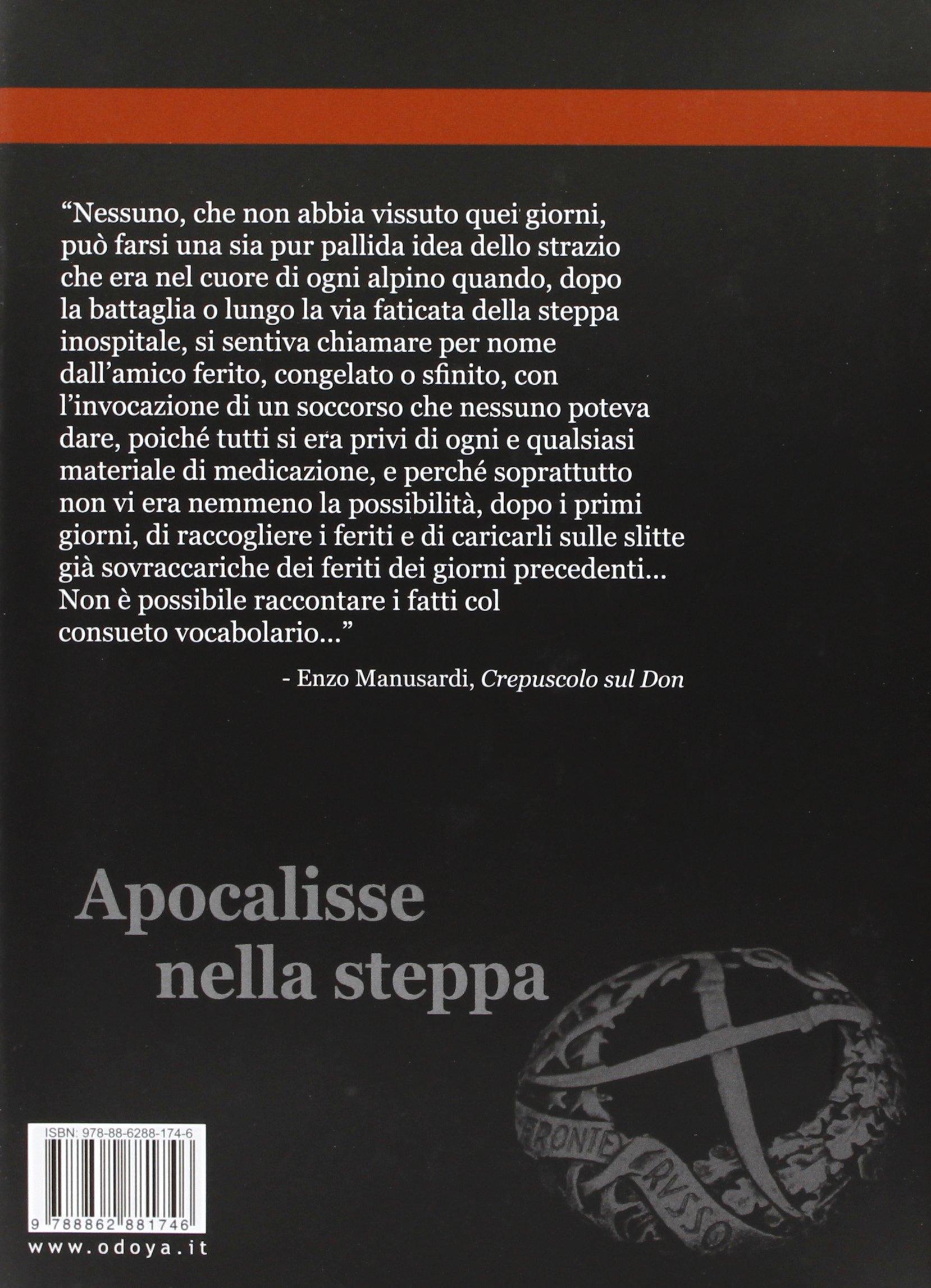 Apocalisse nella steppa. Storia militare degli italiani in Russia 1941-1943