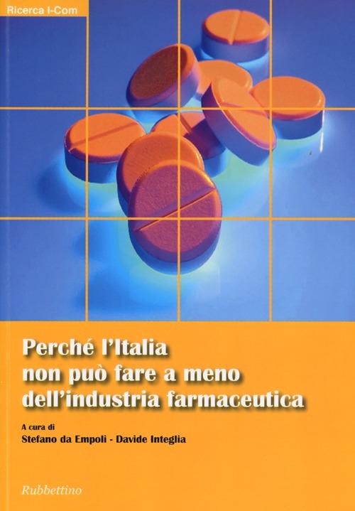Perché l'Italia non può fare a meno dell'industria farmaceutica
