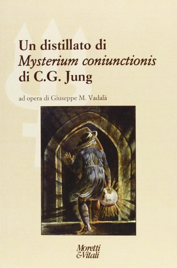 Un distillato di «Mysterium coniunctionis» di C. G. Jung.